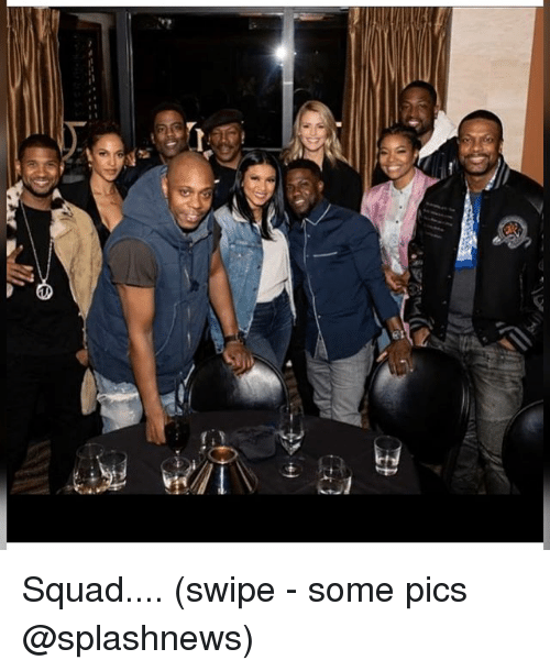 Memes, Squad, and 🤖: Squad.... (swipe - some pics @splashnews)
