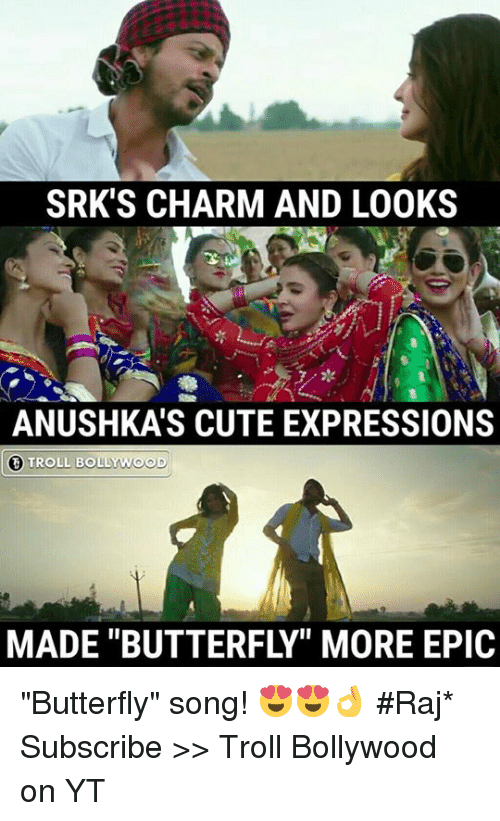 """charmed: SRK'S CHARM AND LOOKS  ANUSHKA'S CUTE EXPRESSIONS  TROLL BOLLYWOOD  MADE """"BUTTERFLY"""" MORE EPIC """"Butterfly"""" song! 😍😍👌  #Raj*  Subscribe >> Troll Bollywood on YT"""