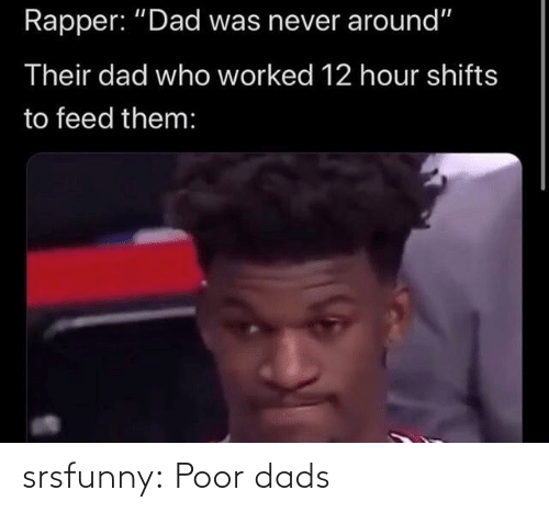 Tumblr, Blog, and Net: srsfunny:  Poor dads