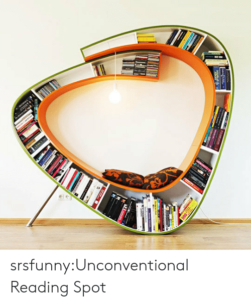 unconventional: srsfunny:Unconventional Reading Spot
