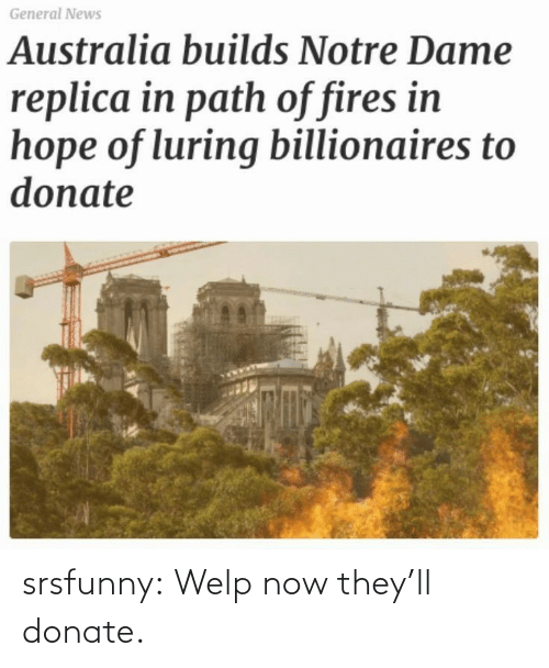 welp: srsfunny:  Welp now they'll donate.