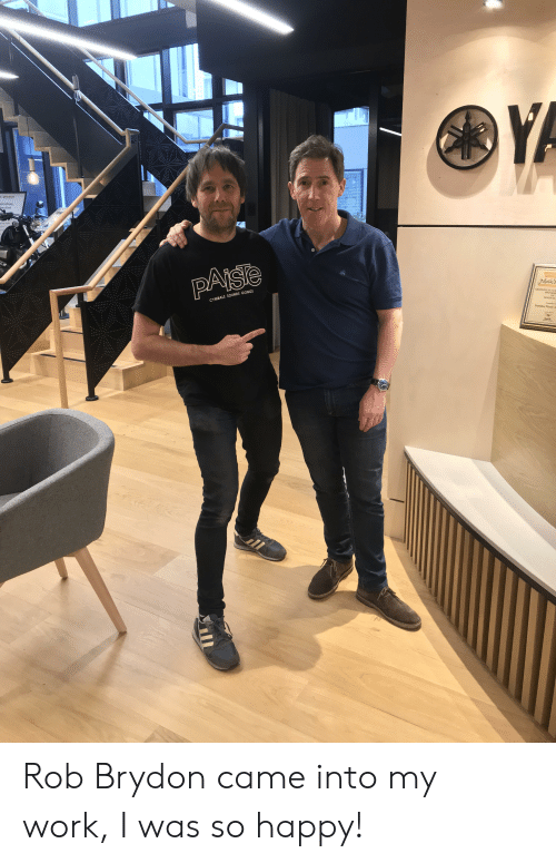 cymbals: ssion  CYMBALS SOUNDS GONGS  amaha Masic A Rob Brydon came into my work, I was so happy!