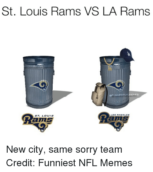 St Louis Rams Vs La Rams Aflinnfstnelmemes St Louis New