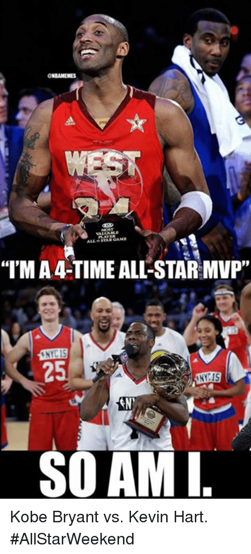 "NBA: STA GAME  ""IMA 4-TIME ALL-STAR MVP""  LNYC15  25  SO AM I Kobe Bryant vs. Kevin Hart. #AllStarWeekend"