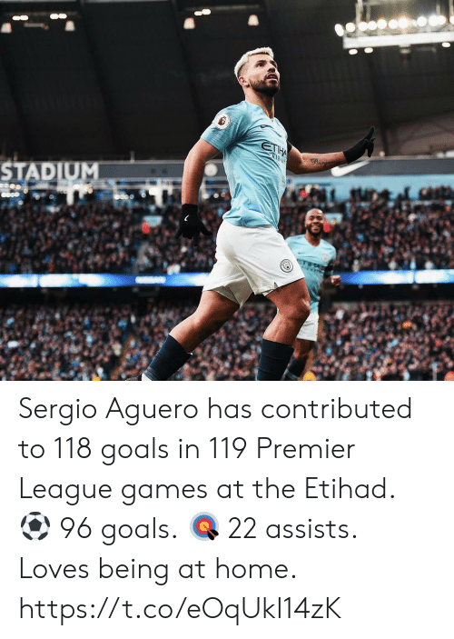 premier-league-games: STADIUM Sergio Aguero has contributed to 118 goals in 119 Premier League games at the Etihad.  ⚽️ 96 goals. 🎯 22 assists.  Loves being at home. https://t.co/eOqUkI14zK