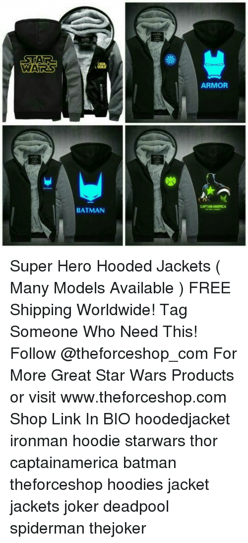 Batman, Joker, and Memes: STAIR  WARSS  BATMAN  ARMOR  CAPTANAMERICA Super Hero Hooded Jackets ( Many Models Available ) FREE Shipping Worldwide! Tag Someone Who Need This! Follow @theforceshop_com For More Great Star Wars Products or visit www.theforceshop.com Shop Link In BIO hoodedjacket ironman hoodie starwars thor captainamerica batman theforceshop hoodies jacket jackets joker deadpool spiderman thejoker