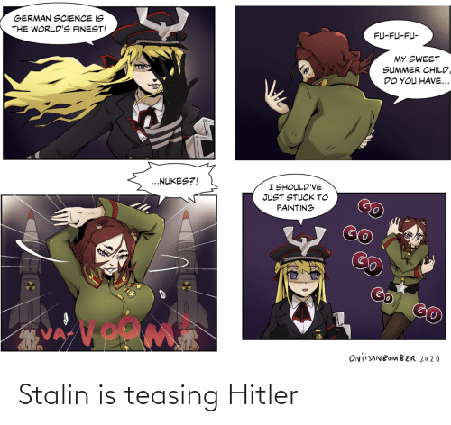 stalin: Stalin is teasing Hitler