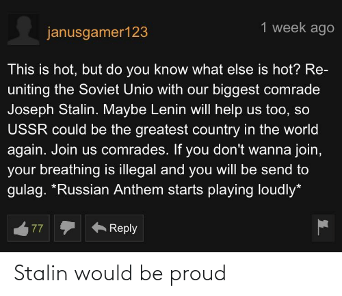 stalin: Stalin would be proud