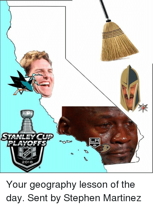 stanley cup playoffs: STANLEY CUP  PLAYOFFS  LA  2018 Your geography lesson of the day.   Sent by Stephen Martinez