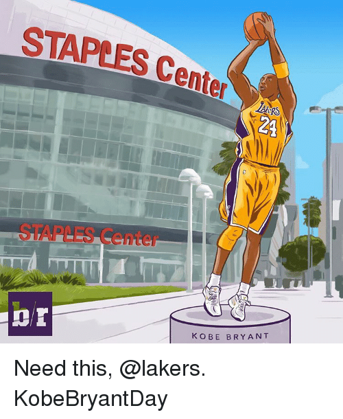 Staples Center: STAPLES Center  K OBE BRY ANT Need this, @lakers. KobeBryantDay