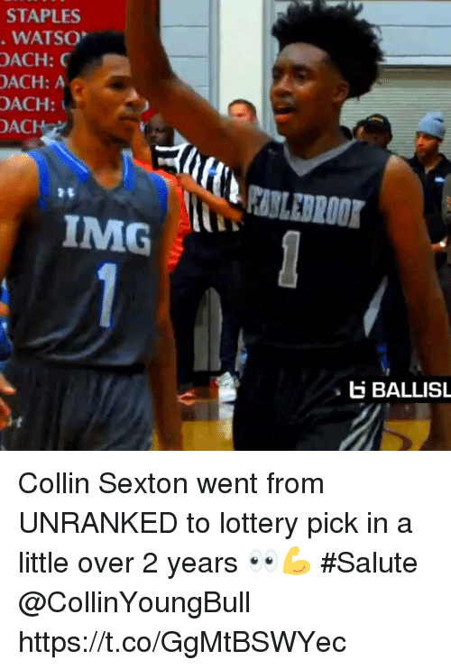 Staples: STAPLES  WATSO  OACH:  ACH: A  OACH:  ACH  IMG  E BALLISL Collin Sexton went from UNRANKED to lottery pick in a little over 2 years 👀💪 #Salute @CollinYoungBull https://t.co/GgMtBSWYec