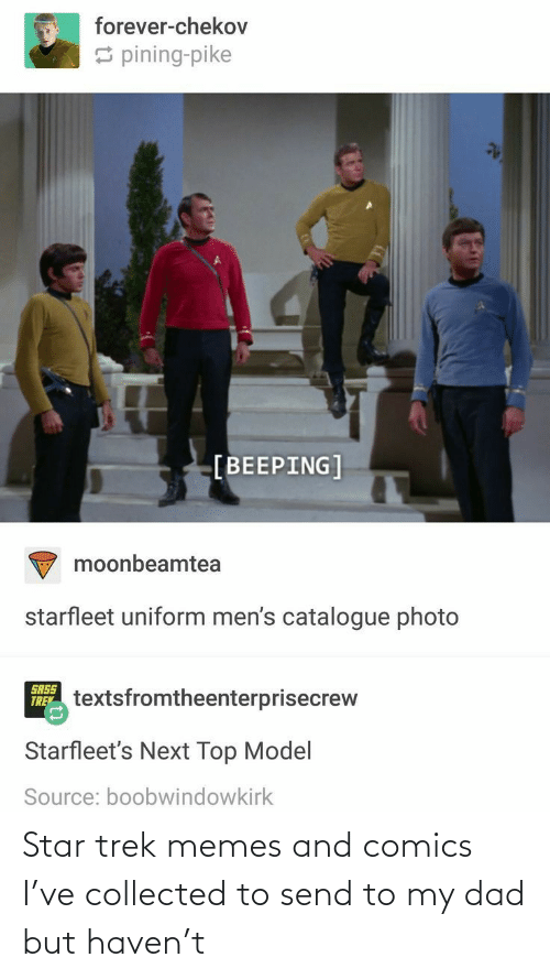 Comics: Star trek memes and comics I've collected to send to my dad but haven't