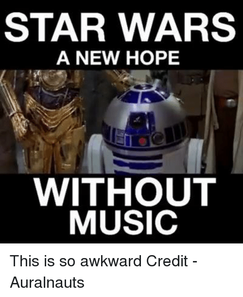 Star Wars, Star, and Stars: STAR WARS  A NEW HOPE  WITHOUT  MUSIC This is so awkward  Credit - Auralnauts
