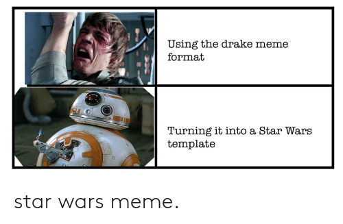 star wars meme: star wars meme.