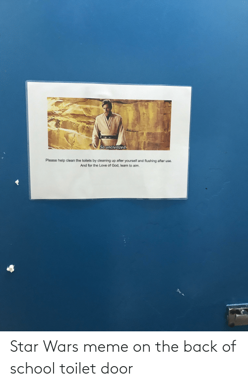 star wars meme: Star Wars meme on the back of school toilet door