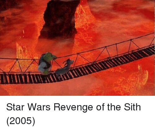 Funny, Revenge, and Sith: Star Wars Revenge of the Sith (2005)
