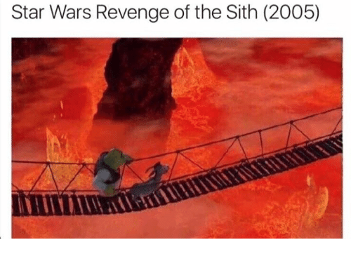 Revenge, Sith, and Dank Memes: Star Wars Revenge of the Sith (2005)
