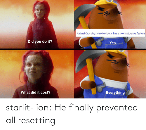 Lion: starlit-lion:  He finally prevented all resetting