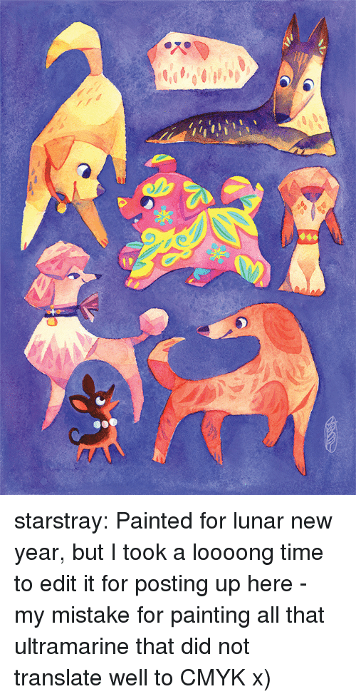 lunar new year: starstray:    Painted for lunar new year, but I took a loooong time to edit it for posting up here - my mistake for painting all that ultramarine that did not translate well to CMYK x)