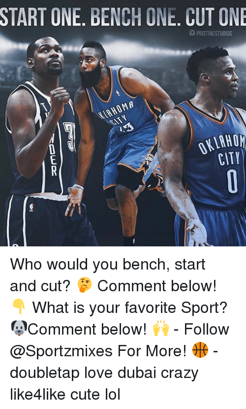 Crazy, Cute, and Lol: START ONE. BENCH ONE CUT ONE  PRISTINESTUDIOS  CITY Who would you bench, start and cut? 🤔 Comment below! 👇 What is your favorite Sport? 🐶Comment below! 🙌 - Follow @Sportzmixes For More! 🏀 - doubletap love dubai crazy like4like cute lol