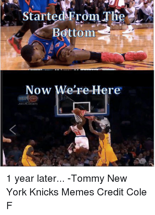 Started From The Bottom Now Were Here: started From  The  Bottom  Now We're Here 1 year later...