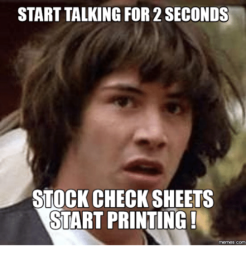 Stock Image Stories: STARTTALKING FOR 2 SECONDS  STOCK CHECK SHEETS  START PRINTING!  COM