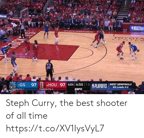 Steph Curry: State Farm  42  IGS 97 R  PLAVOFIS WEST SEHNAL  4HOU 97 4th 4:5513  GS Leads 3-2  TIMEOUTS:3  arcusb3 Steph Curry, the best shooter of all time https://t.co/XV1IysVyL7