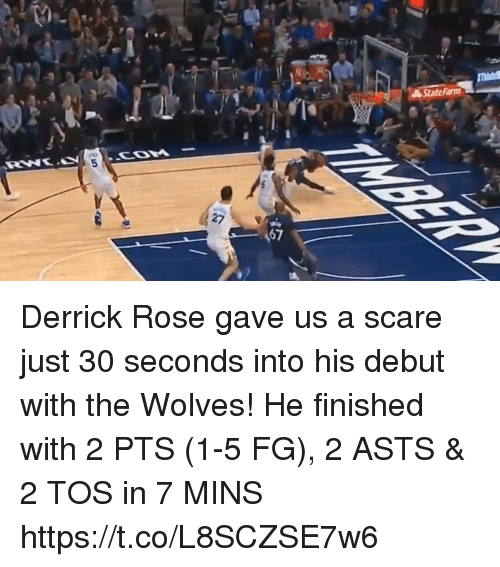 Derrick Rose, Memes, and Scare: State Farm  5 Derrick Rose gave us a scare just 30 seconds into his debut with the Wolves!  He finished with 2 PTS (1-5 FG), 2 ASTS & 2 TOS in 7 MINS https://t.co/L8SCZSE7w6