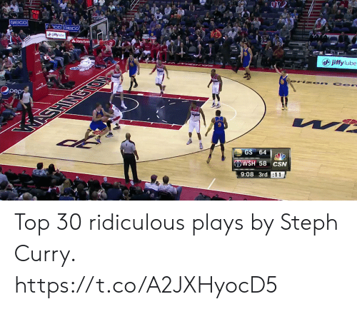 Steph Curry: State Farm  (d) jiffy lube  pep  GS 64  WSH 58 CSN  9:08 3rd :11 Top 30 ridiculous plays by Steph Curry. https://t.co/A2JXHyocD5
