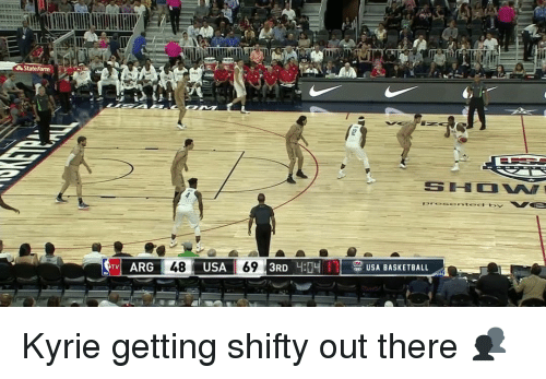 shifty: State Farm  TV ARG  48 USA 69  3RD 17 e BASKETBALL  USA Kyrie getting shifty out there 👥