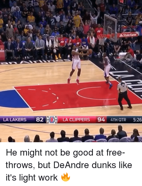 La Clippers: &State harm  LA LAKERS  82  ORO  LA CLIPPERS  94  4TH QTR  5:26 He might not be good at free-throws, but DeAndre dunks like it's light work 🔥