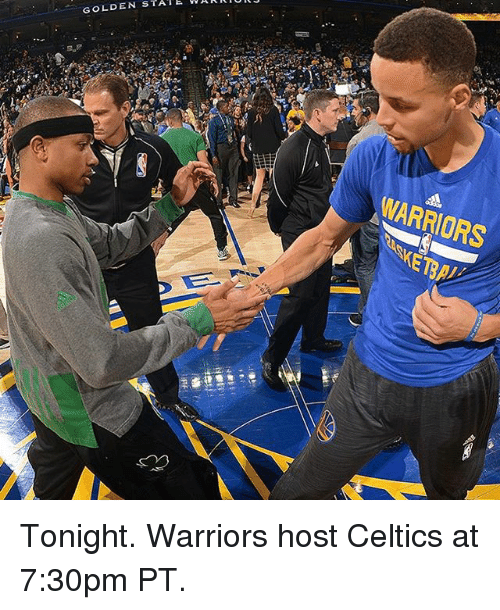 Basketball, Golden State Warriors, and Sports: STATE J  GOLDEN RIUI W WARRIORS Tonight. Warriors host Celtics at 7:30pm PT.