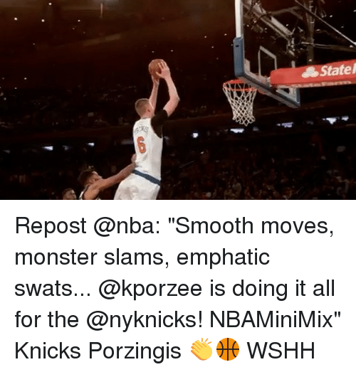 "Memes, Monster, and Smooth: Statel Repost @nba: ""Smooth moves, monster slams, emphatic swats... @kporzee is doing it all for the @nyknicks! NBAMiniMix"" Knicks Porzingis 👏🏀 WSHH"