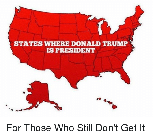 STATES WHERE DONALD TRUMP IS PRESIDENT for Those Who Still ...