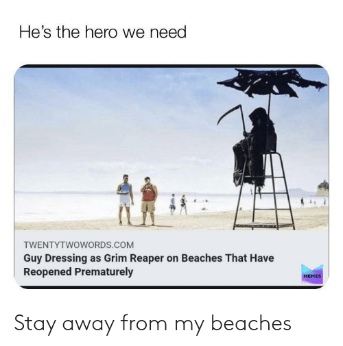 stay away: Stay away from my beaches