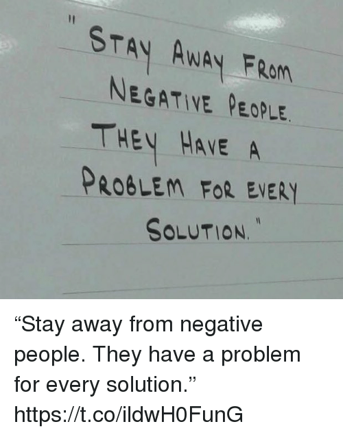how to stay away from negative thoughts