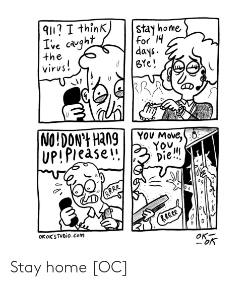 stay: Stay home [OC]