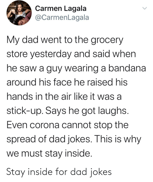 Dad Jokes: Stay inside for dad jokes