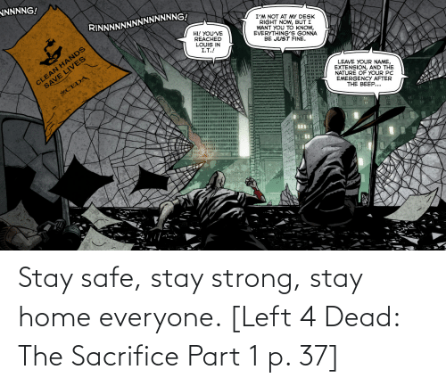 left 4 dead: Stay safe, stay strong, stay home everyone. [Left 4 Dead: The Sacrifice Part 1 p. 37]