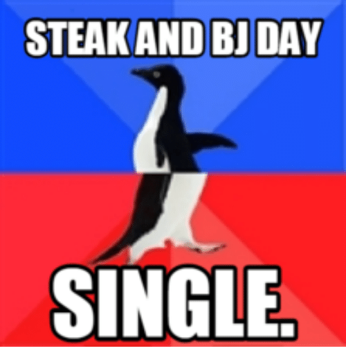 National Steak and Bj Day and Bj Day: STEAKAND BJ DAY  SINGLE