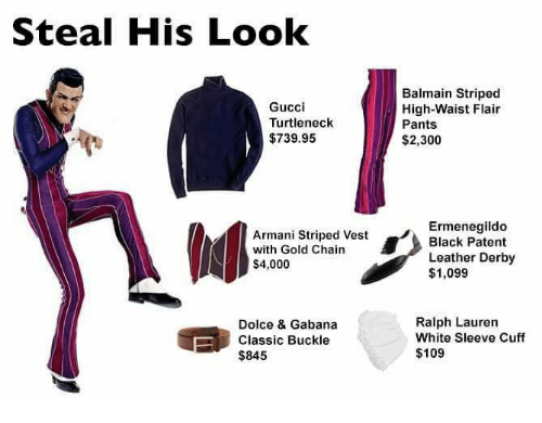 Ralph Lauren: Steal His Look  Gucci  Turtleneck  $739.95  Armani Striped Vest  with Gold Chain  $4,000  Dolce & Gabana  Classic Buckle  $845  Balmain Striped  High-Waist Flair  Pants  $2,300  Ermenegildo  Black Patent  Leather Derby  $1,099  Ralph Lauren  White Sleeve Cuff  $109