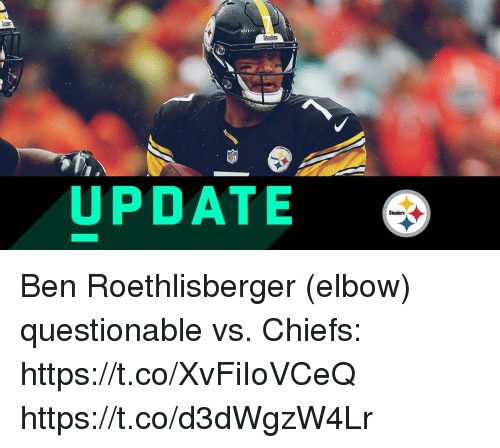Ben Roethlisberger, Memes, and Chiefs: Steclars  UPDATE  Steelers Ben Roethlisberger (elbow) questionable vs. Chiefs: https://t.co/XvFiIoVCeQ https://t.co/d3dWgzW4Lr