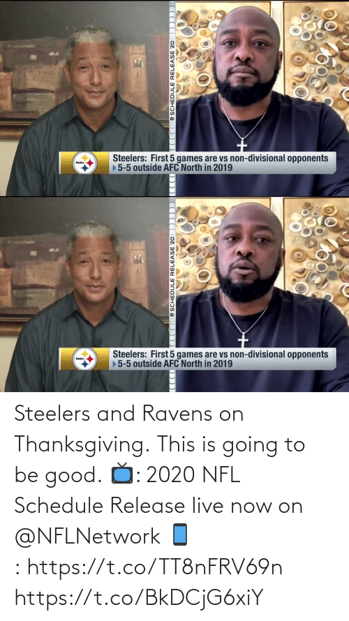 Steelers: Steelers and Ravens on Thanksgiving.  This is going to be good.  📺: 2020 NFL Schedule Release live now on @NFLNetwork 📱:https://t.co/TT8nFRV69n https://t.co/BkDCjG6xiY