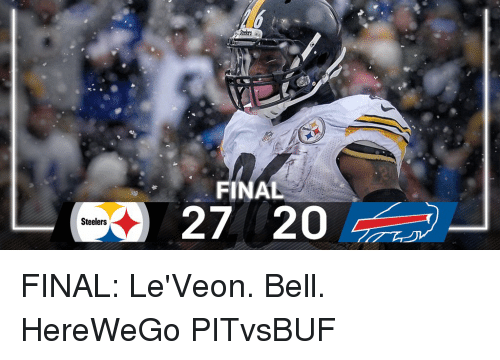 leveon bell: Steelers  FINAL FINAL: Le'Veon. Bell. HereWeGo PITvsBUF