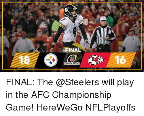 Memes, 🤖, and Afc: Steelers  FINAL  NFL  DIVISIONAL  16 A FINAL: The @Steelers will play in the AFC Championship Game! HereWeGo NFLPlayoffs
