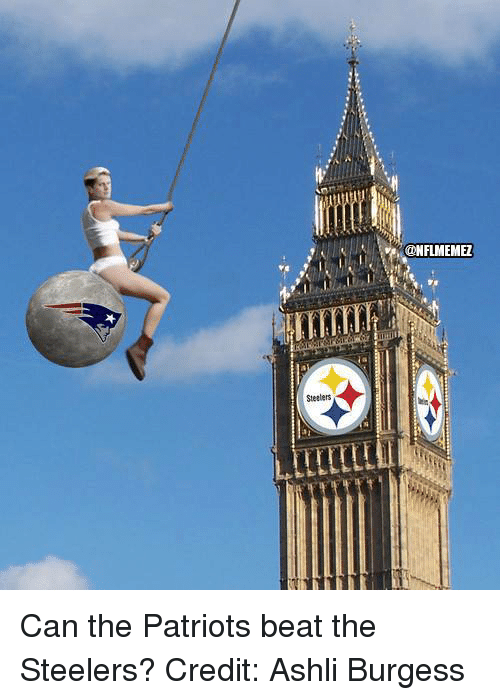 Steelers: Steelers  @NFLMEMEZ Can the Patriots beat the Steelers?