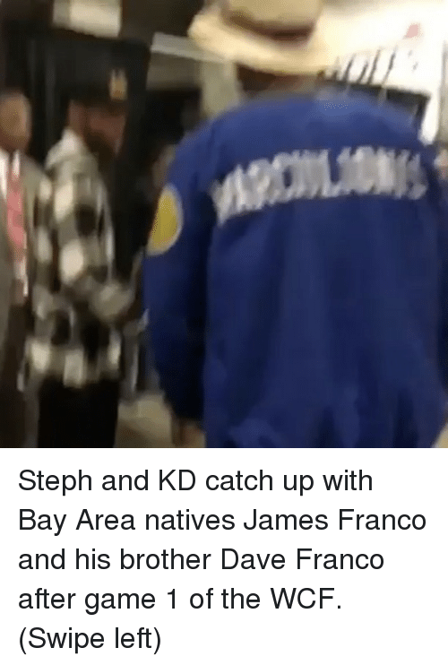 Basketball, Golden State Warriors, and James Franco: Steph and KD catch up with Bay Area natives James Franco and his brother Dave Franco after game 1 of the WCF. (Swipe left)
