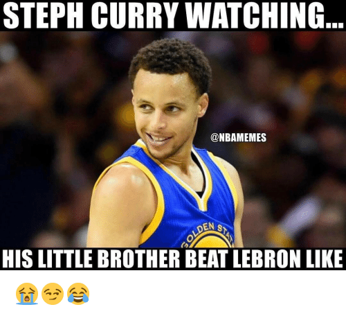 Meme, Nba, and Steph Curry: STEPH CURRY WATCHING  @NBA MEMES  DEN s  HIS LITTLE BROTHER BEAT LEBRON LIKE 😭😏😂