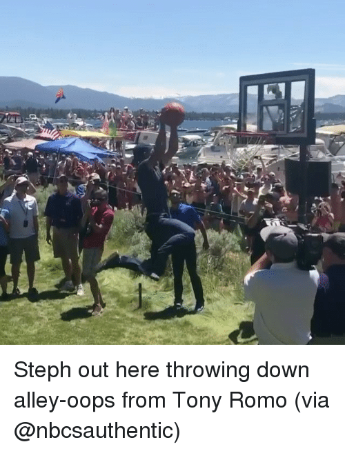 Tony Romo: Steph out here throwing down alley-oops from Tony Romo (via @nbcsauthentic)