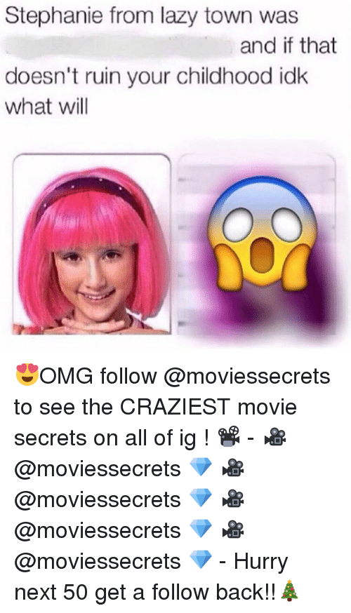 stephanie from lazy town was and if that doesnt ruin 23948415 🅱 25 best memes about stephanie from lazy town stephanie
